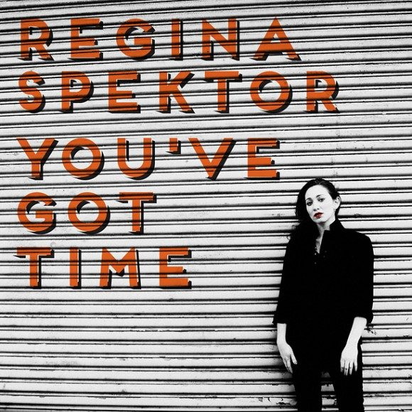 regina-spektor_you-ve-got-time