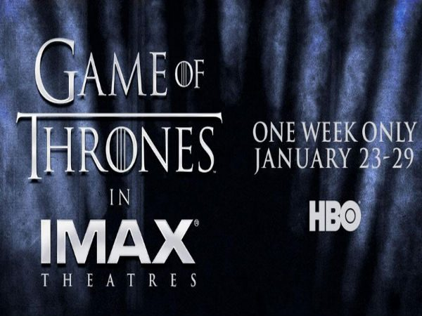 Game Of Thrones To Become First TV Series Shown In IMAX Theatres.