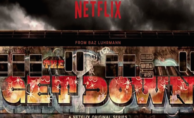 'The Get Down' Is Everything You Need To Know About Hip-Hop's Birth (And a Lot Else)