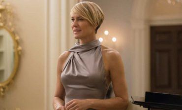 Robin Wright Talks about Kevin Spacey's Absence in Season Six of 'House of Cards' on Netflix