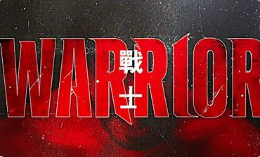 Cinemax's 'Warrior' Releases First Trailer