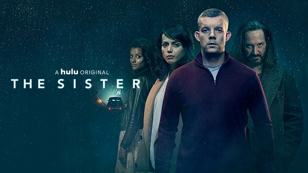 Hulu Drops The Trailer For New Limited Thriller Series 'The Sister'