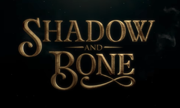 Netflix Reveals First Trailer for New Fantasy Series 'Shadow and Bone'